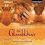 The Glassblower: The Glassblower Trilogy, Book 1 | Petra Durst-Benning,Samuel Willcocks (translator)