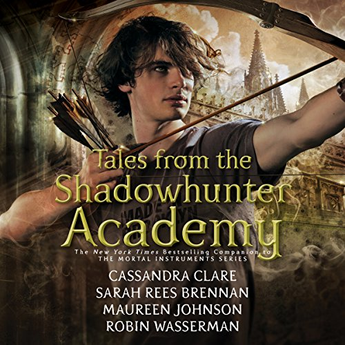 Tales from the Shadowhunter Academy Audiobook [Free Download by Trial] thumbnail