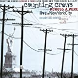 Across a Wire - Live from New York [Import anglais]