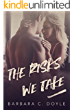 The Risks We Take (Relentless Book 2)