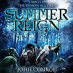 Summer Reign | John Conroe