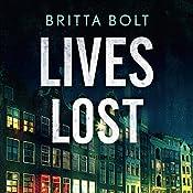 Lives Lost: Pieter Posthumus Mystery 2 | Britta Bolt