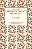 Front cover for the book History of Frederick County, Maryland (2 Volumes) by T. J. C. Williams