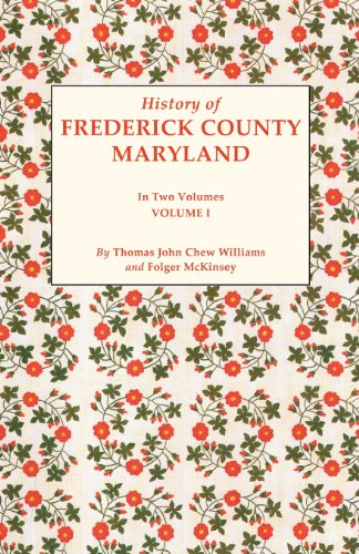 History of Frederick County, Maryland (2 Volumes)