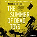 The Summer of Dead Toys Audiobook by Antonio Hill Narrated by Mark Bramhall