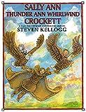 img - for Sally Ann Thunder Ann Whirlwind Crockett book / textbook / text book