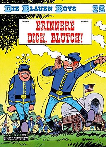 Die Blauen Boys, Bd.26 : Erinnere Dich, Blutch!