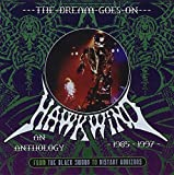 Dream Goes On: Anthology by Hawkwind (2009-12-02)