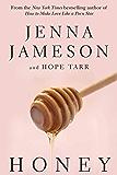 Honey: A Novel (Fate (Skyhorse Publishing))