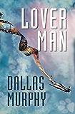 Lover Man: An Artie Deemer Mystery