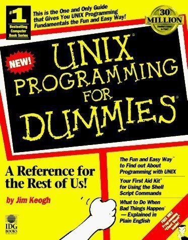 Unix Programming For Dummies by JIM published by John Wiley & Sons (1996) by John Wiley & Sons