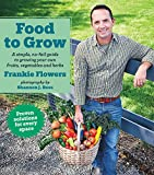 img - for Food to Grow: A simple, no-fail guide to growing your own vegetables, fruits and herbs book / textbook / text book