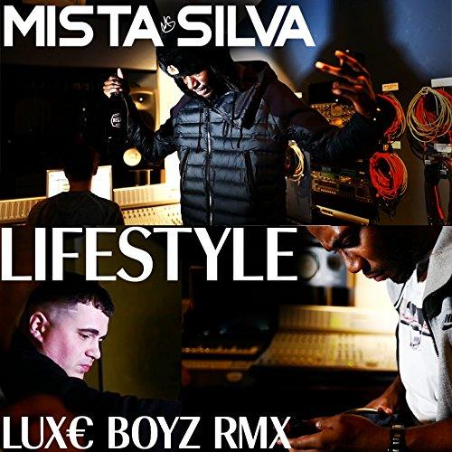 Lifestyle (Luxe Boyz RMX) [Explicit]
