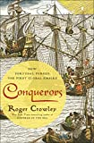 Conquerors: How Portugal Forged the First Global