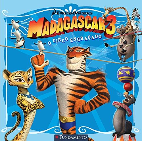 Madagascar 3. O Circo Engraçado