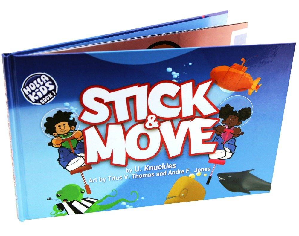 Stick & Move