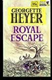 Royal Escape, Georgette Heyer, 0451133323