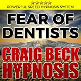 Fear of Dentists: Craig Beck Hypnosis