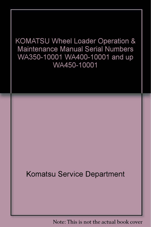 KOMATSU Wheel Loader Operation & Maintenance Manual Serial Numbers