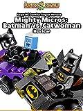 Review: Lego DC Comics Super Heroes Mighty Micros: Batman vs. Catwoman