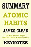 Summary: ATOMIC HABITS: An Easy & Proven Way to Build Good Habits & Break Bad Ones