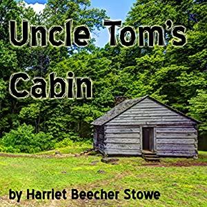 Uncle Tom's Cabin Hörbuch