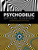 Psychodelic Optical Illusion Coloring Book for