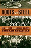 Roots of Steel, Deborah Rudacille, 1400095891