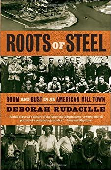 \EXCLUSIVE\ Roots Of Steel: Boom And Bust In An American Mill Town. Saturday perfect syndrome Annual process aceite 61oRTpsZAfL._SY344_BO1,204,203,200_