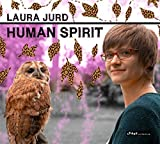 Human Spirit by Laura Jurd