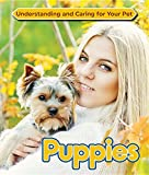img - for Puppies (Understanding and Caring for Your Pet) book / textbook / text book