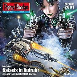 Galaxis in Aufruhr (Perry Rhodan 2601)