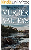 MURDER IN THE VALLEYS: A cozy Welsh crime mystery full of twists