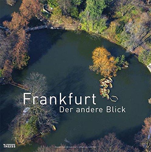 DuMont BILDATLAS Frankfurt RheinMainRegion Weltstadt mit HochhausSkyline DuMont Bildband EBook German Edition