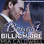 Bought by the Billionaire | Mia Caldwell