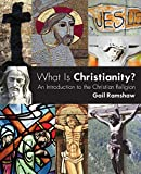img - for What Is Christianity?: An Introduction to the Christian Religion book / textbook / text book