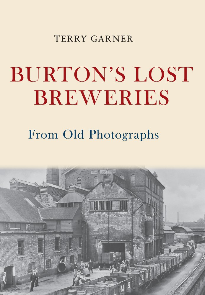 Burton's Lost Breweries From Old Photographs pdf