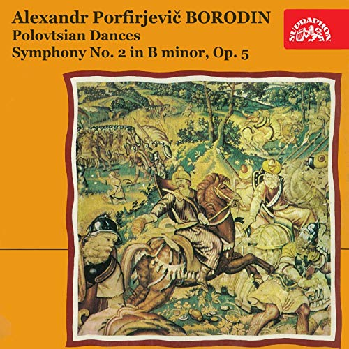 Borodin: Polovtsian Dances, Symphony No. 2 in B Minor, Op. 5 (Borodin Symphony No 2 In B Minor)