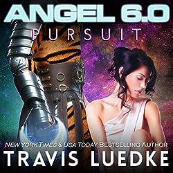Angel 6.0: Pursuit