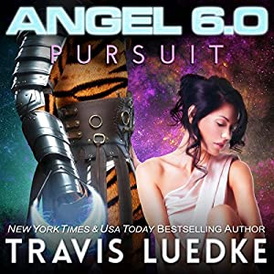 Angel 6.0: Pursuit Audiobook