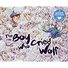 The Boy Who Cried Wolf (Classic Fables in Rhythm and Rhyme)