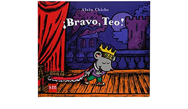 Bravo, Teo!/ Good Job Teo! (Diorama) (Spanish Edition ...