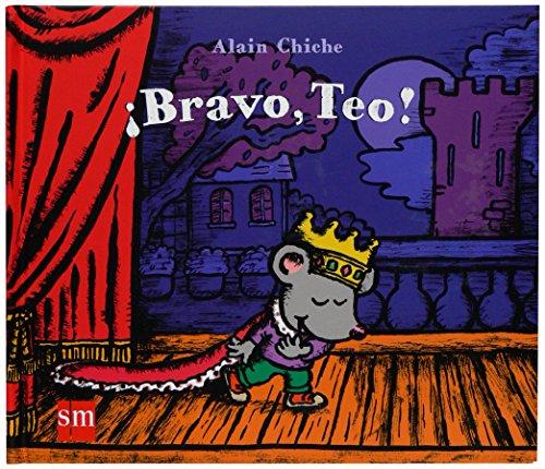 Bravo, Teo!/ Good Job Teo! (Diorama) (Spanish Edition)