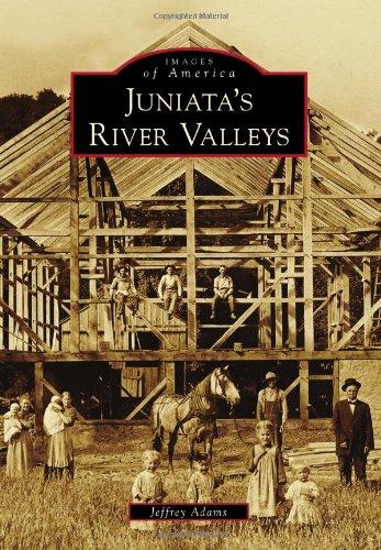 Juniata's River Valleys (Images of America)