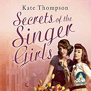 Secrets of the Singer Girls Audiobook