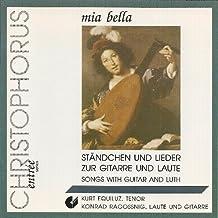 Mia Bella - Ständchen Und Lieder Zur Gitarre Und Laute