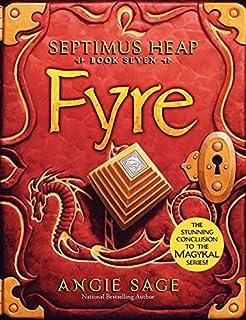 Septimus Heap, Book Seven: Fyre (0061242454) | Amazon Products