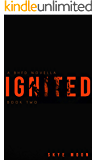 Ignited: A BHFD Novella (Brighton Heights Book 2)