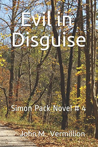 Evil in Disguise: Simon Pack Novel # 4