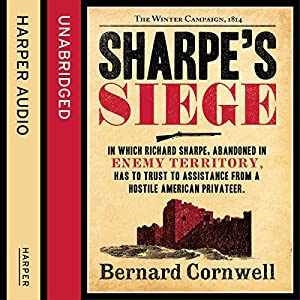 Sharpe's Siege: The Winter Campaign, 1814 Audiobook